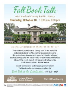 Book Talk With Harford County Public Library @ The Liriodendron Mansion