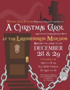 Wishing Star Theatre Presents a Dramatic Reading of A Christmas Carol @ The Liriodendron Mansion
